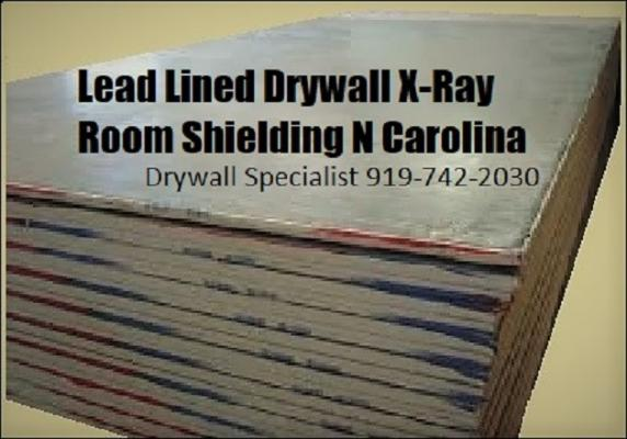 X-Ray Room Lead Lined Renovation Drywall - Installed Durham Chapel Hill